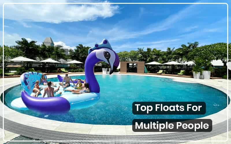 best float for multiple people