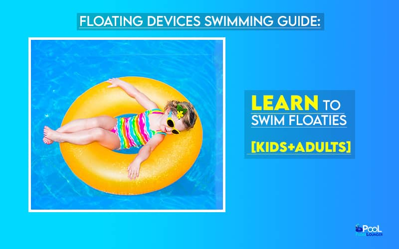 Floating Devices Swimming Guide.