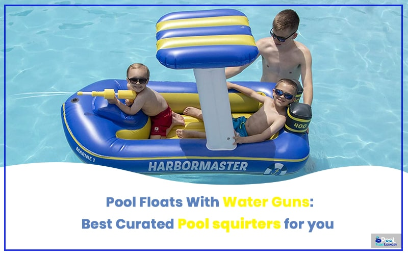 pool floats with water guns