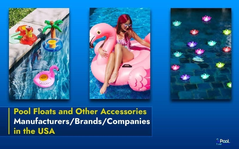 Pool Floats and Other Accessories Manufacturers